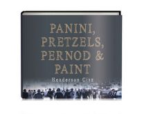 Panini- Pretzels- Pernod and Paint